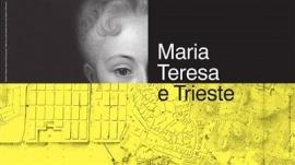 Maria Teresa e Trieste